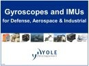 Gyroscopes and IMUs markets 2012-2017